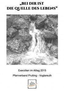 Pfarrverband Prutting-Vogtareuth: Exerzitien im Alltag 2015